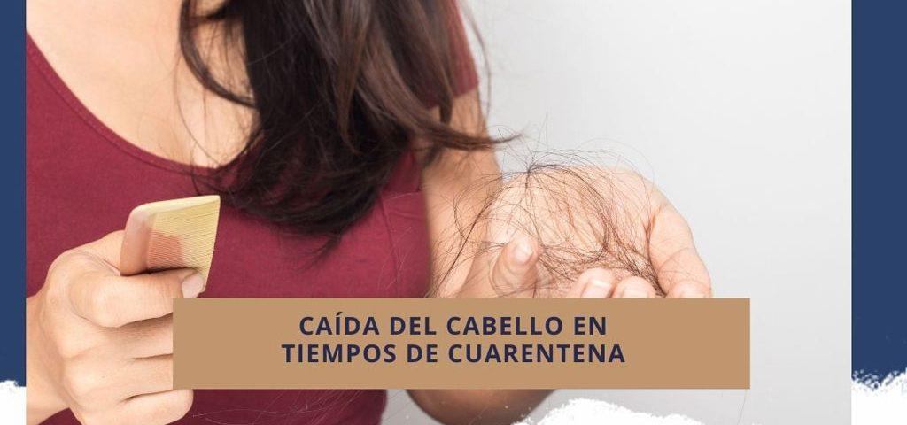 Trasplante capilar y la caída del cabello en tiempos de cuarentena