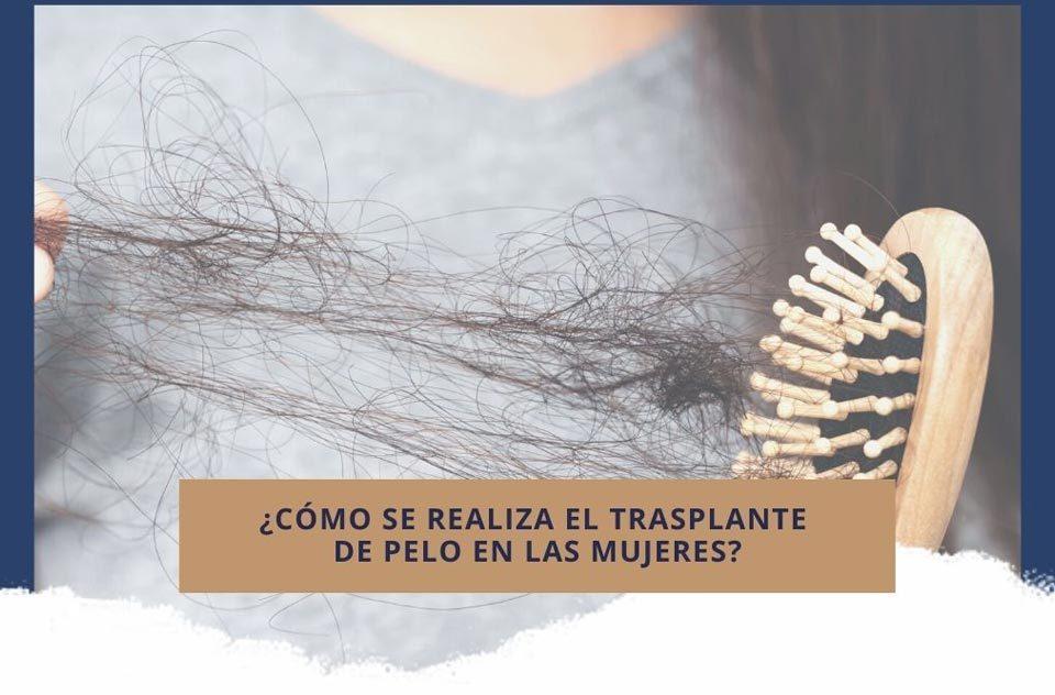 ¿Cómo se realiza el trasplante de pelo en las mujeres?